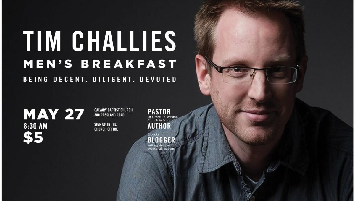 Men's Breakfast - Tim Challies