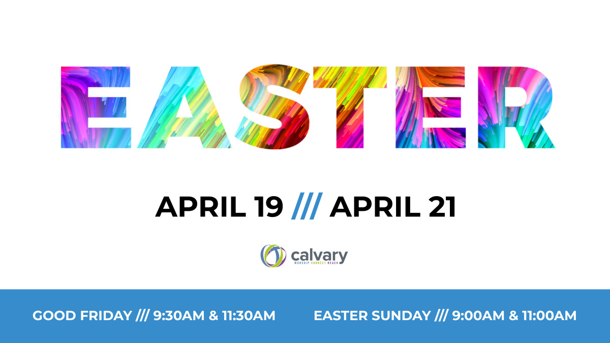 EASTER Sunday Services - 9AM & 11AM