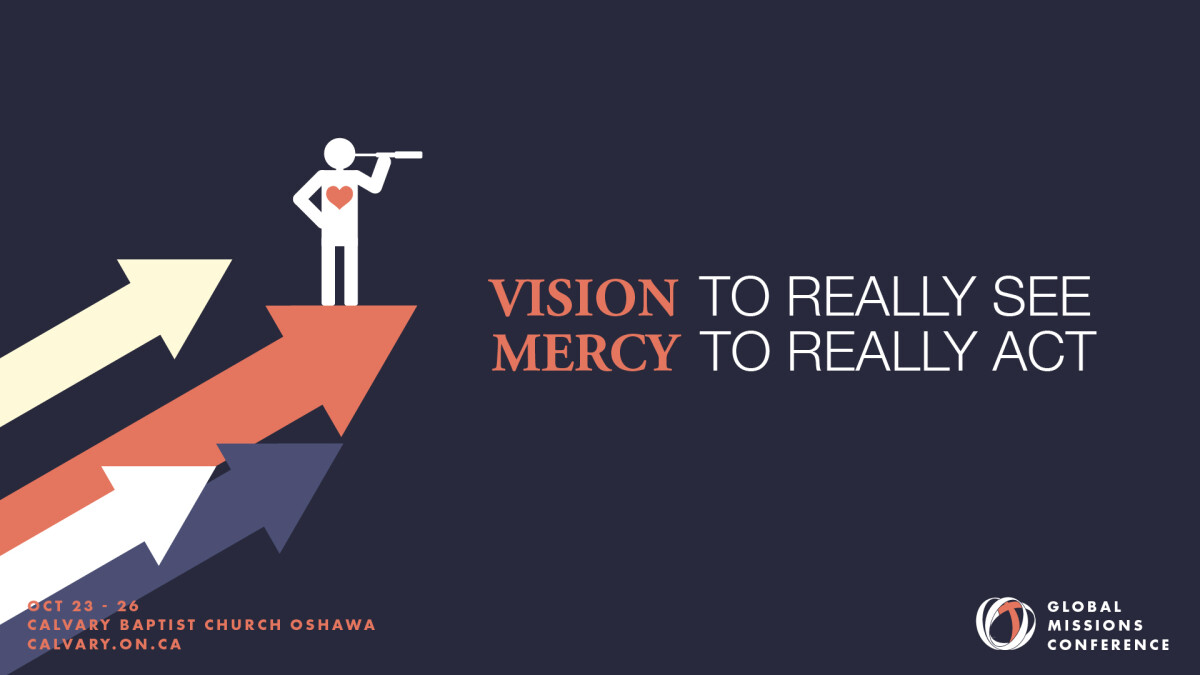 Global Conference 2021 - VISION TO REALLY SEE; MERCY TO REALLY ACT